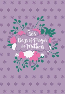 365 Days of Prayer for Mothers - eBook  -