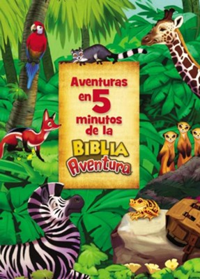Aventuras en 5 minutos de la Biblia Aventura - eBook   -     By: Catherine DeVries     Illustrated By: Jim Madsen