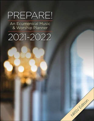 Prepare! 2021-2022, NRSV Edition: An Ecumenical Music & Worship Planner  -     By: David L. Bone, Mary Scifres