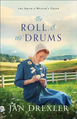 The Roll of the Drums (The Amish of Weaver's Creek Book #2) - eBook  -     By: Jan Drexler