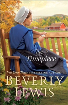 The Timepiece - eBook  -     By: Beverly Lewis