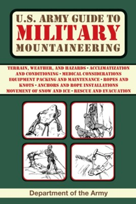 U.S. Army Guide to Military Mountaineering - eBook  -