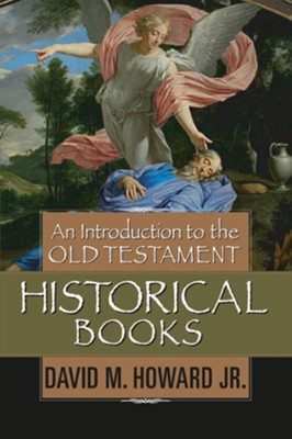 An Introduction to the Old Testament Historical Books - eBook  -     By: David Howard