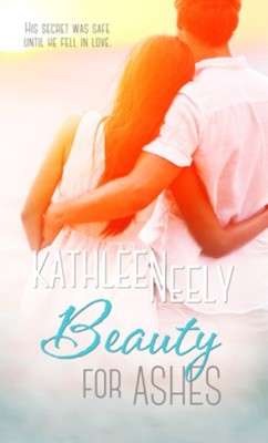 Beauty For Ashes - eBook  -     By: Kathleen Neely