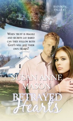 Betrayed Hearts - eBook  -     By: Susan Anne Mason