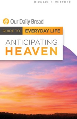 Anticipating Heaven - eBook  -     By: Michael E. Wittmer