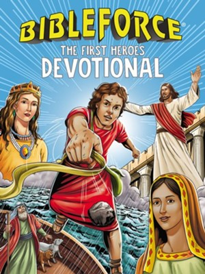 BibleForce Devotional: The First Heroes Devotional - eBook  -     By: Tama Fortner