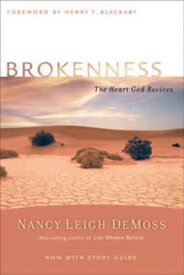 Brokenness: The Heart God Revives - eBook  -     By: Nancy Leigh DeMoss