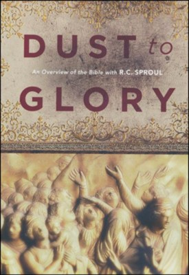 Dust to Glory, DVD Messages   -     By: R.C. Sproul