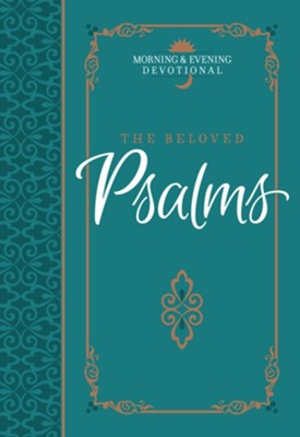 The Beloved Psalms: Morning & Evening Devotional - eBook  -