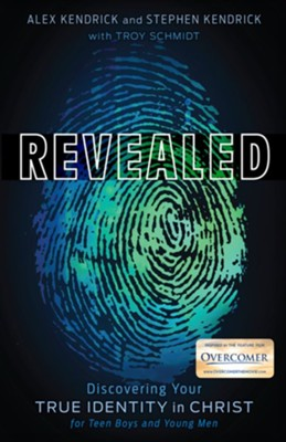 Revealed: Discovering Your True Identity in Christ for Teen Boys and Young Men - eBook  -     By: Stephen Kendrick, Alex Kendrick
