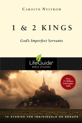 1 and 2 Kings: God's Imperfect Servants - eBook  -     By: Carolyn Nystrom