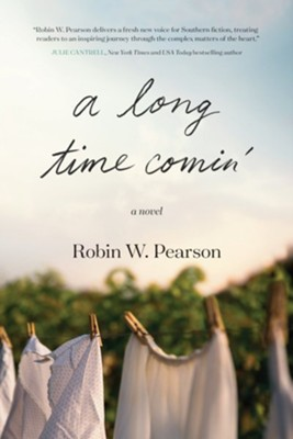 A Long Time Comin' - eBook  -     By: Robin W. Pearson