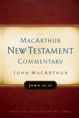 John 12-21: The MacArthur New Testament Commentary - eBook  -     By: John MacArthur