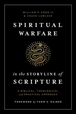 Spiritual Warfare in the Storyline of Scripture - eBook  -     By: William F. Cook III, Chuck Lawless