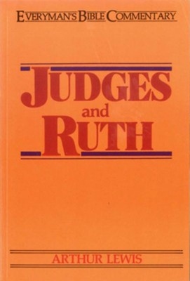 Judges & Ruth- Everyman's Bible Commentary - eBook  -     By: Arthur Lewis