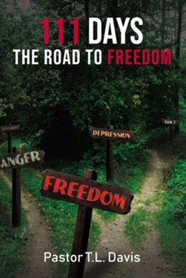 111 Days: The Road to Freedom - eBook  -     By: T.L. Davis
