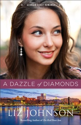 A Dazzle of Diamonds (Georgia Coast Romance Book #3) - eBook  -     By: Liz Johnson