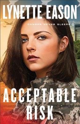 Acceptable Risk (Danger Never Sleeps Book #2) - eBook  -     By: Lynette Eason