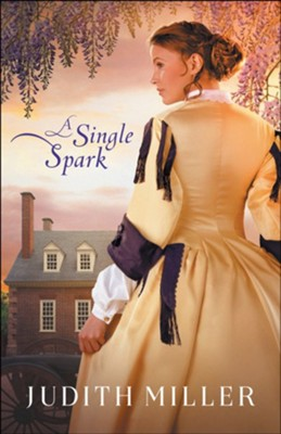 A Single Spark - eBook  -     By: Judith Miller