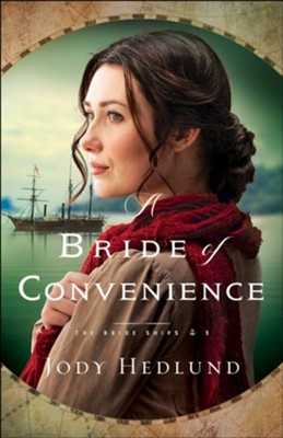 A Bride of Convenience (The Bride Ships Book #3) - eBook  -     By: Jody Hedlund