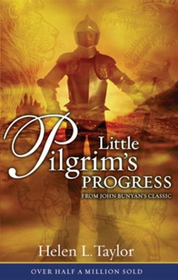 Little Pilgrim's Progress: From John Bunyan's Classic - eBook  -     By: Helen Taylor