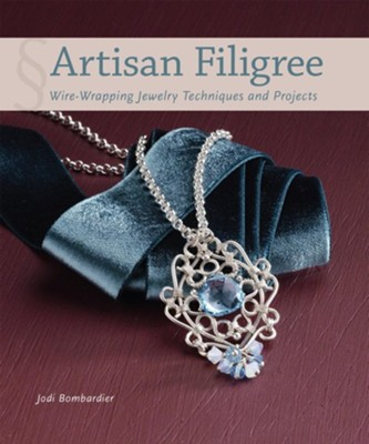 Artisan Filigree: Wire-Wrapping Jewelry Techniques and Projects - eBook  -     By: Jodi Bombardier