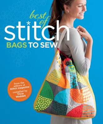 Best of Stitch: Bags to Sew - eBook  -     By: Tricia Waddell