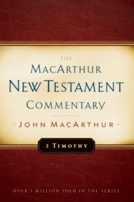 2 Timothy: The MacArthur New Testament Commentary  - eBook  -     By: John MacArthur
