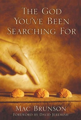 The God You've Been Searching For - eBook  -     By: Mac Brunson