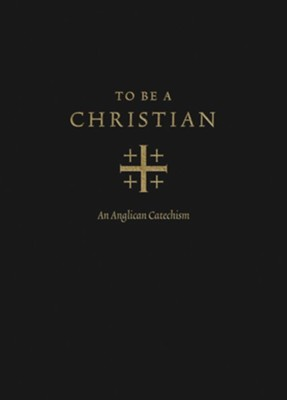 To Be a Christian: An Anglican Catechism - eBook  -     Edited By: J.I. Packer, Joel Scandrett     By: J.I. Packer & Joel Scandrett, eds.
