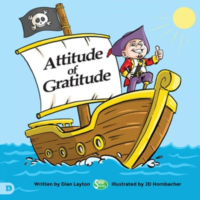 Attitude of Gratitude - eBook  -     By: Dian Layton     Illustrated By: JD Hornbacher