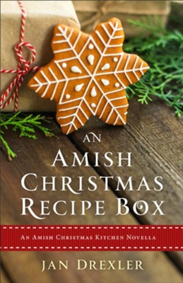 An Amish Christmas Recipe Box: An Amish Christmas Kitchen Novella - eBook  -     By: Jan Drexler