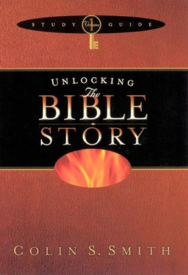 Unlocking the Bible Story Study Guide Volume 1 - eBook  -     By: Colin S. Smith