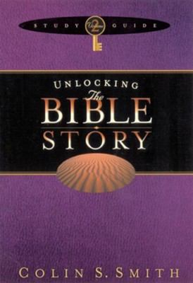 Unlocking the Bible Story Study Guide Volume 2 - eBook  -     By: Colin S. Smith