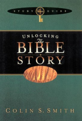 Unlocking the Bible Story Study Guide Volume 4 - eBook  -     By: Colin S. Smith