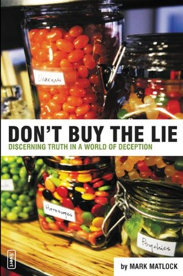 Don't Buy the Lie - eBook  -     By: Mark Matlock