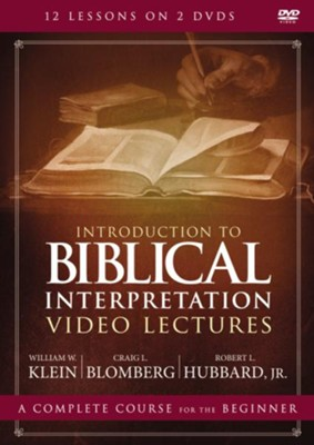 Introduction to Biblical Interpretation DVD Lectures  -     By: William W. Klein, Craig L. Blomberg, Robert L. Hubbard Jr.