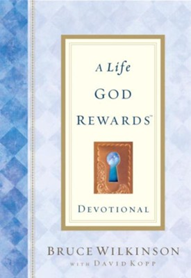 A Life God Rewards Devotional - eBook  -     By: Bruce Wilkinson