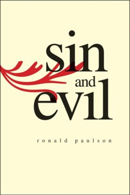 Sin and Evil: Moral Values in Literature  -     By: Ronald Paulson