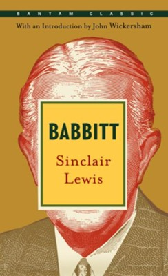 Babbitt - eBook  -     By: Sinclair Lewis, John Wickersham