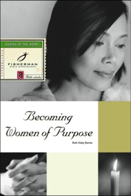 Becoming Women of Purpose - eBook  -     By: Ruth Haley Barton
