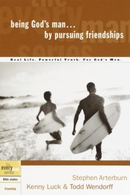 Being God's Man by Pursuing Friendships - eBook  -     By: Stephen Arterburn