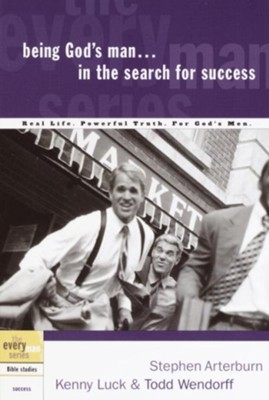 Being God's Man in the Search for Success - eBook  -     By: Stephen Arterburn
