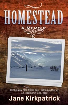 Homestead    -     By: Jane Kirkpatrick