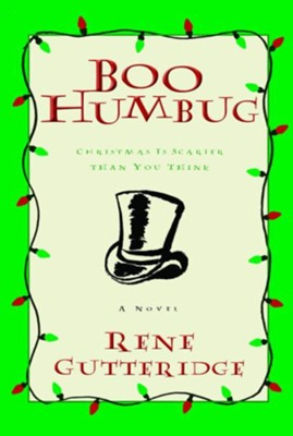 Boo Humbug - eBook Boo Series #4  -     By: Rene Gutteridge