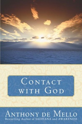 Contact with God - eBook  -     By: Anthony de Mello