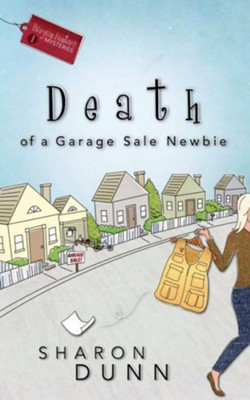 Death of a Garage Sale Newbie - eBook A Bargain Hunters Mystery Series #1  -     By: Sharon Dunn