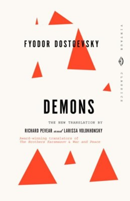 Demons - eBook  -     By: Fyodor Dostoevsky, Larissa Volokhonsky, Richard Pevear