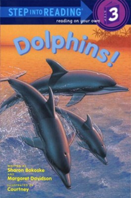 Dolphins! - eBook  -     By: Sharon Bokoske